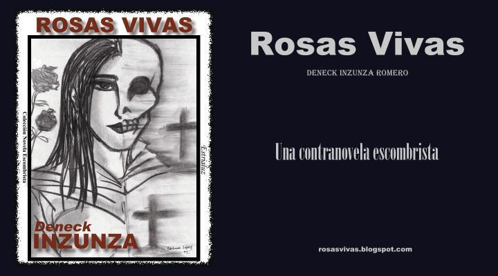 Rosas Vivas - Una contranovela escombrista