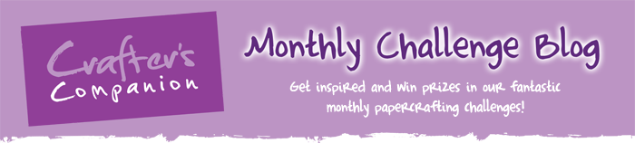 Crafter's Companion Monthly Challenge