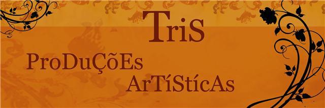 TRIS PRODUÇÕES ARTÍSTICAS
