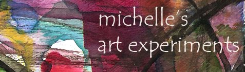 michelle's art experiments