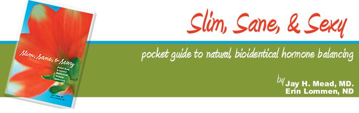 Slim, Sane & Sexy