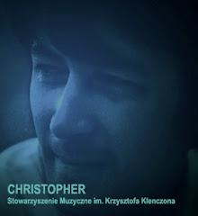 CHRISTOPHER - Stowarzyszenie Muzyczne im. K.Klenczona