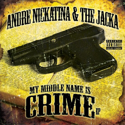Andre Nickatina & The Jacka - My Middle Name Is Crime EP (2010)