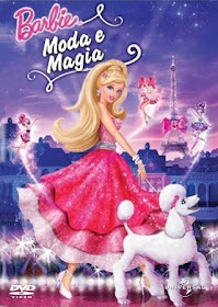 Assistir Filme Online Barbie Moda e Magia Dublado