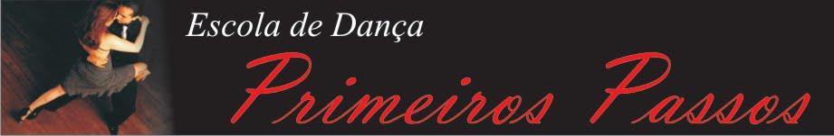 """Escola de Dança """"Primeiros Passos"""""""