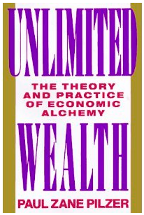 Unlimited Wealth by Paul Zane Pilzer