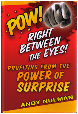 POW! Right between the Eyes! by Andy Nulman
