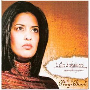 C�lia Sakamoto - Assumindo O Governo (Playback) 2007