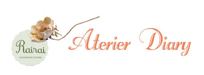 Rairai -Atelier diary-