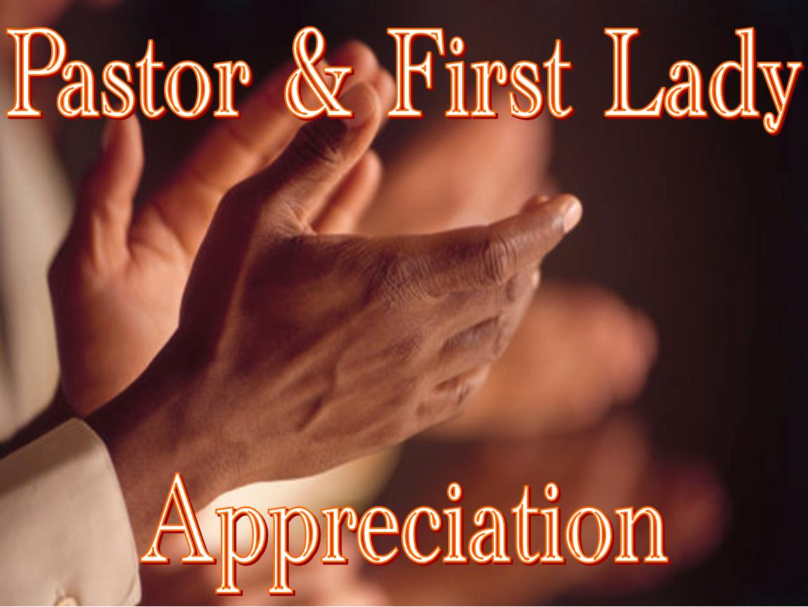 Word of Faith Church Activities: Pastor Appreciation Month!