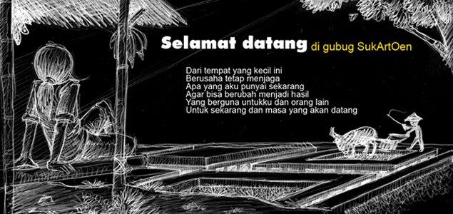 Selamat datang di gubug SukartOen
