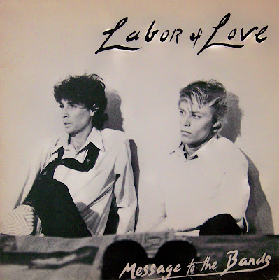 Labor of Love - Message to the Bands