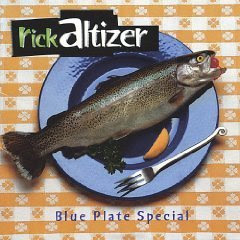 Rick Altizer - Blue Plate Special