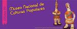 MUSEO NACIONAL DE CULTURAS POPULARES E INDIGENAS