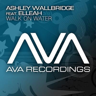 Post thumbnail of Ashley Wallbridge feat. Elleah – Walk On Water (Original Mix)