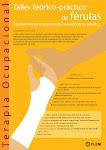 Taller Teórico -Práctico de Férulas, equipamiento en Pacientes Neurológicos
