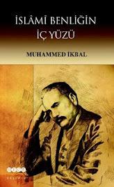 İslami Benliğin İçyüzü / Muhammed İkbal / Hece Yayınları