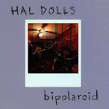 HAL DOLLS - BIPOLAROID