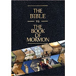Bible vs Book of Mormon video  (Click Icon to watch video0