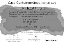 Entreatos Casa Contemporânea, 2009