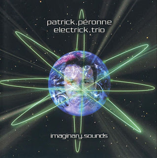 Patrick PГ©ronne Electrick Trio - Imaginary Sounds (1999)