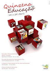 NOVIDADE: QUINZENA DA EDUCAÇÃO - De 14 a 24 Abril de 2010