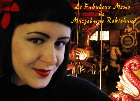 Le Fabuleux Mémo de Marjolaine Robichaud