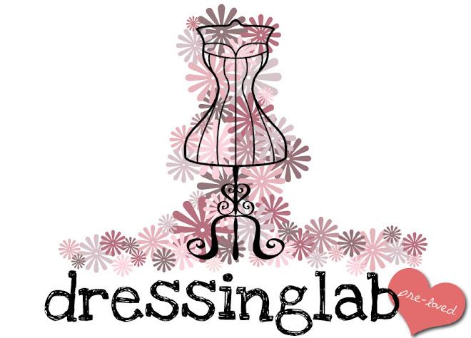 Dressing Lab - Pre-Loved