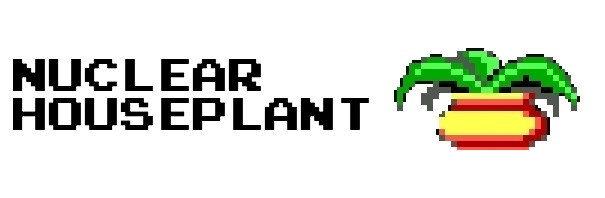 Nuclear Houseplant