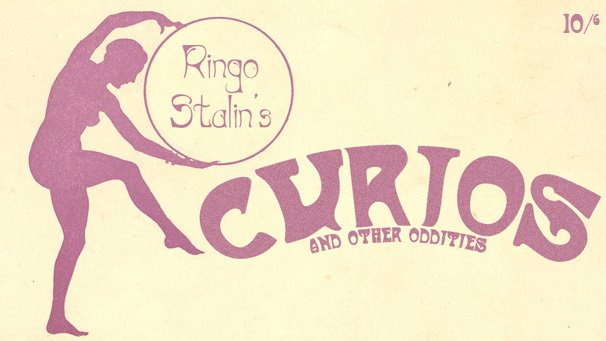 Ringo Stalin&#39;s Curios