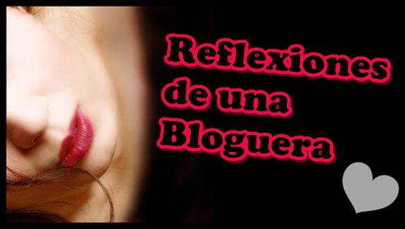 reflexiones de una bloguera