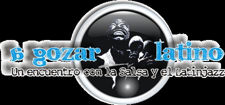 A Gozar Latino un encuentro con la salsa y el jazz latino