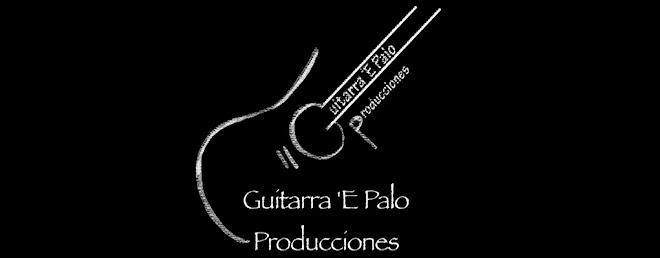 Guitarra 'e Palo Producciones