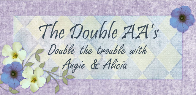 Double AA's Double the Trouble with Angi and Alicia