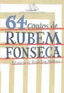 Fevereiro de 2007: 64 Contos de Rubem Fonseca, Cia das Letras