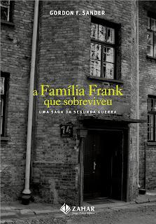Novembro de 2007: Gordon Frank Sander, A Família Frank que Sobreviveu, Zahar