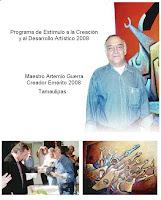 MAESTRO ARTEMIO GUERRA Creador Plástico Emérito 2008