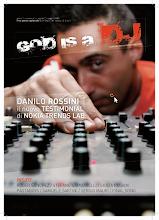 God is a DJ, aprile/maggio 2009