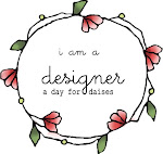 I Have Designed for A Day For Daisies