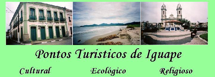 Iguape e seus Pontos Turisticos