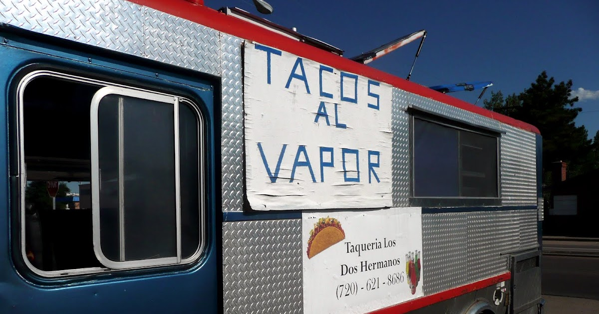 Denver On A Spit A Denver Food Blog Denver S Best Taco Truck