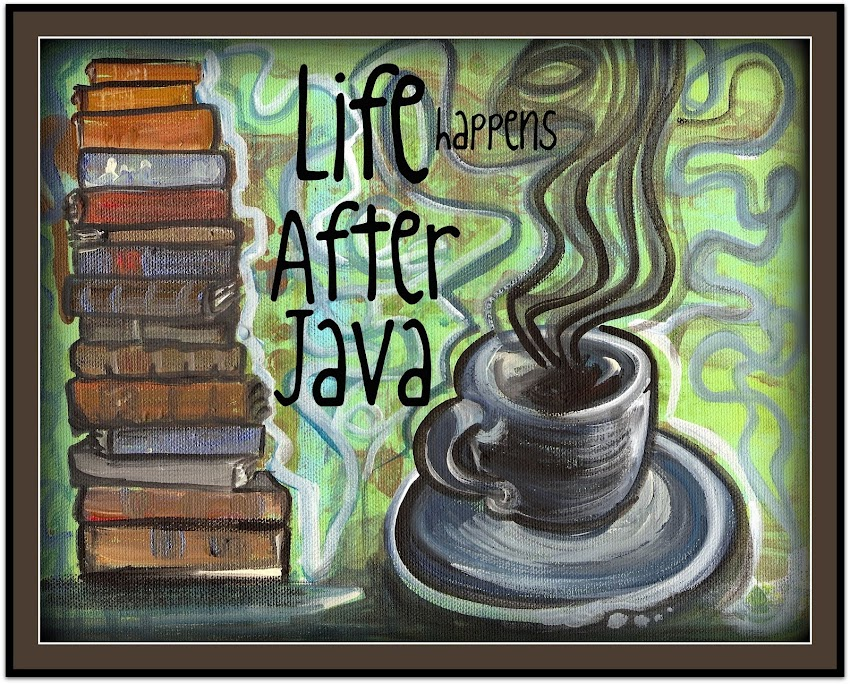 Life Happens After Java