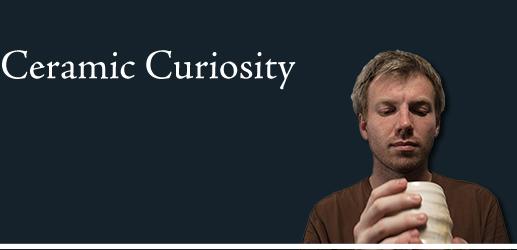 Ceramic Curiosity