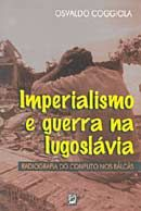 Imperialismo e Guerra na Iugoslávia