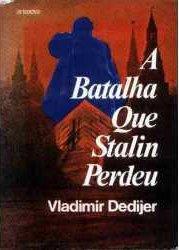 A Batalha que Stalin Perdeu