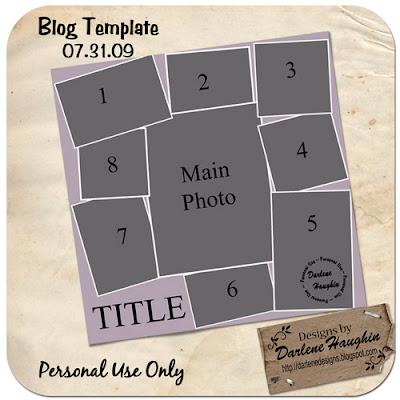 http://darlenedesigns.blogspot.com/2009/08/template-freebie-this-week.html