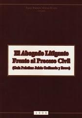Libro El abogado Litigante frente al Proceso Civil (Guía Práctica Juicio Ordinario y Breve)