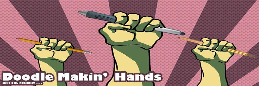 Doodle Makin' Hands