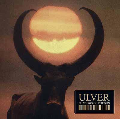 Ulver_Shadows_of_the_Sun-Frontal.jpg