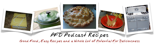 PFD Podcast Recipes